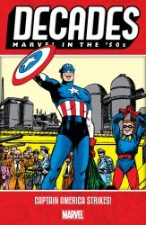 Marvel Comics's Decades: Marvel in the 50's - Captain America Strikes TPB # 1