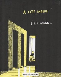 Avery Hill Publishing's A City Inside Hard Cover # 1