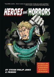 Caliber Entertainment's Heroes And Horrors Soft Cover # 1