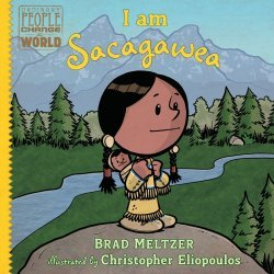 Dial Books's Ordinary People Change the World: I am Sacagawea Hard Cover # 1