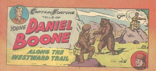 Vital Publications's Captain Fortune Tells of Young Daniel Boone Along the Westward Trail Issue nn
