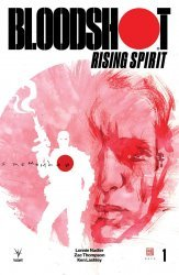 Valiant's Bloodshot: Rising Spirit Issue # 1b