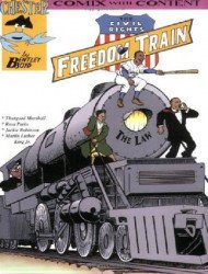 Chester Comix's Civil Rights Freedom Train Soft Cover # 1