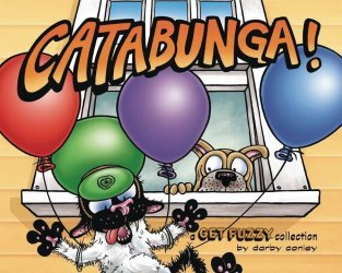 Andrews McMeel Publishing's Get Fuzzy Treasury: Catabunga TPB # 1