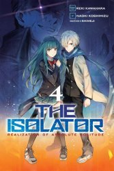 Yen Press's The Isolator: Realization Of Absolute Solitude Soft Cover # 4