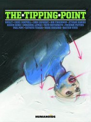 Humanoids Publishing's The Tipping Point Hard Cover # 1