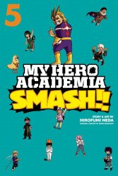Viz Media's My Hero Academia: Smash!! Soft Cover # 5