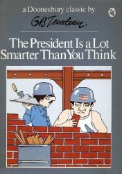 Holt, Rinehart, & Winston's Doonesbury Book: The President is a Lot Smarter than You Think Soft Cover # 1-2nd print