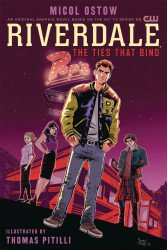 Archie Comics Group's Riverdale: The Ties That Bind TPB # 1