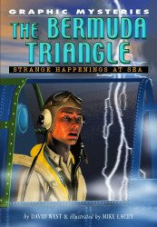 Rosen Publishing Group's Graphic Mysteries: The Bermuda Triangle - Strange Happenings at Sea Soft Cover # 1