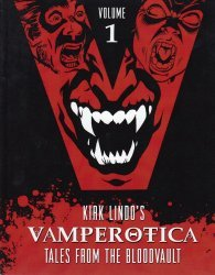 Perforce Publishing's Kirk Lindo's Vamperotica : Tales From the Bloodvault Soft Cover # 1