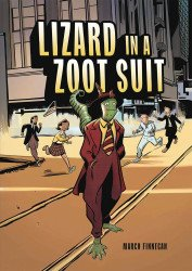 Graphic Universe's Lizard In A Zoot Suit Soft Cover # 1