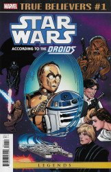 Marvel Comics's True Believers: Star Wars - According To The Droids Issue # 1