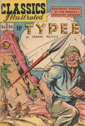 Gilberton Publications's Classics Illustrated #36: Typee Issue # 1b