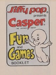 King Features Comics's Jiffy Pop Fun Booklet Issue casper