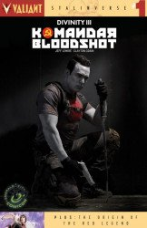 Valiant Entertainment's Divinity III: Komandar Bloodshot Issue # 1eccc-a