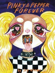 Silver Sprocket's Pinky & Pepper Forever Soft Cover # 1