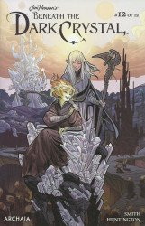 Archaia Studios Press's Jim Henson's Beneath the Dark Crystal Issue # 12