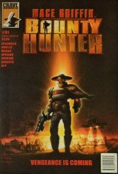 Crave Comics's Mace Griffin: Bounty Hunter Issue # 1