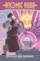 IDW Publishing's Atomic Robo: The Crystals Are Integral Collection TPB # 1