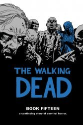 Image Comics's The Walking Dead Hard Cover # 15