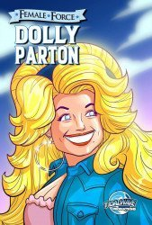 Tidal Wave Studios's Female Force: Dolly Parton Issue # 1geek/nerd