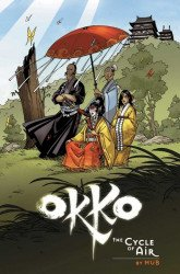 Archaia Studios Press's Okko: Cycle of Air Hard Cover # 1