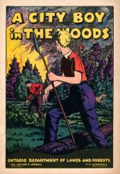 Ontario Department of Land and Forests's A City Boy in the Woods Issue nn
