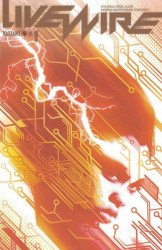 Valiant Entertainment's Livewire Issue # 1g