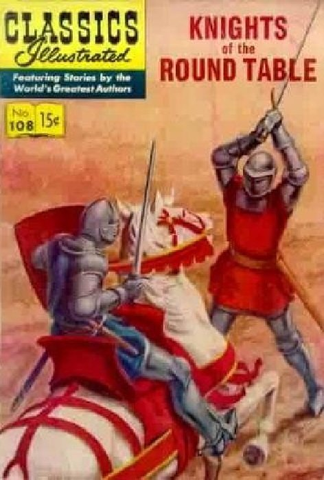 Classics illustrated 108 knights of the round table 1 for 12 knights of the round table characters