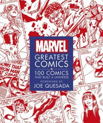 DK Publishing's Marvel: Greatest Comics - 100 Comics That Built A Universe Hard Cover # 1