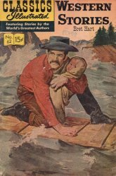 Gilberton Publications's Classics Illustrated #62: Western Stories Issue # 8