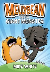 Razorbill's Mellybean and the Giant Monster TPB # 1