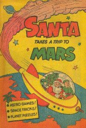 Bradshaw-Diehl Co.'s Santa Takes a Trip to Mars Issue nn
