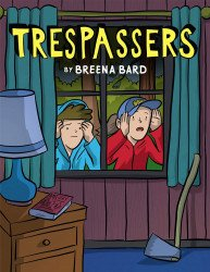 Graphix's Trespassers Hard Cover # 1