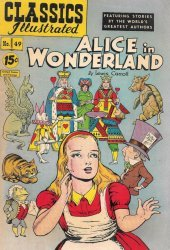 Gilberton Publications's Classics Illustrated #49: Alice in Wonderland Issue # 1c