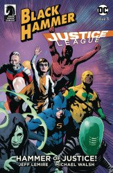 Dark Horse Comics's Black Hammer/Justice League: Hammer of Justice Issue # 1b