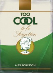 Top Shelf Productions's Too Cool to be Forgotten Hard Cover # 1