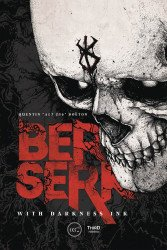 Third Edition's Berserk With Darkness Ink Hard Cover # 1