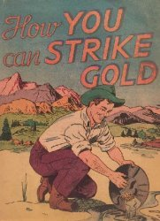 Our Own Hardware Co. Inc.'s How You Can Strike Gold Issue nn