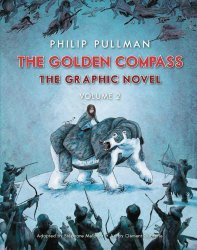 Knopf Publishing's The Golden Compass: The Graphic Novel TPB # 2