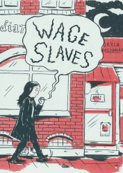 Conundrum Press's Wage Slaves Soft Cover # 1