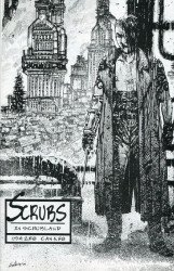 Scrubland Productions's Scrubs in Scrubland Issue # 1