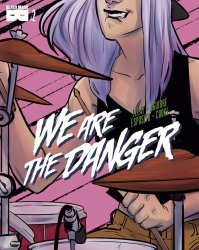 Black Mask Studios's We Are the Danger Issue # 2