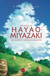 Third Edition's Works of Hayao Miyazaki: Master of Japanese Animation Hard Cover # 1