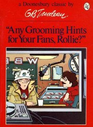 Holt, Rinehart, & Winston's Doonesbury Classic: Any Grooming Hints for Your Fans, Rollie? Soft Cover # 1