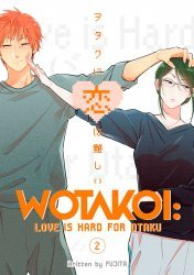 Kodansha Comics's Wotakoi Love Is Hard For Otaku Soft Cover # 2