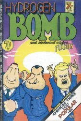 Rip Off Press's Hydrogen Bomb Funnies Issue # 1-2nd print