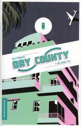 Image Comics's Dry County Issue # 1
