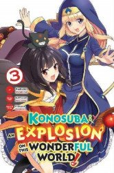Yen Press's Konosuba: An Explosion on this Wonderful World Soft Cover # 3